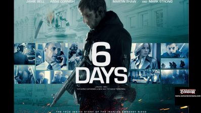 6 Days Trailer - OC Movie Reviews - Movie Reviews, Movie News, Documentary Reviews, Short Films, Short Film Reviews, Trailers, Movie Trailers, Interviews, film reviews, film news, hollywood, indie films, documentaries