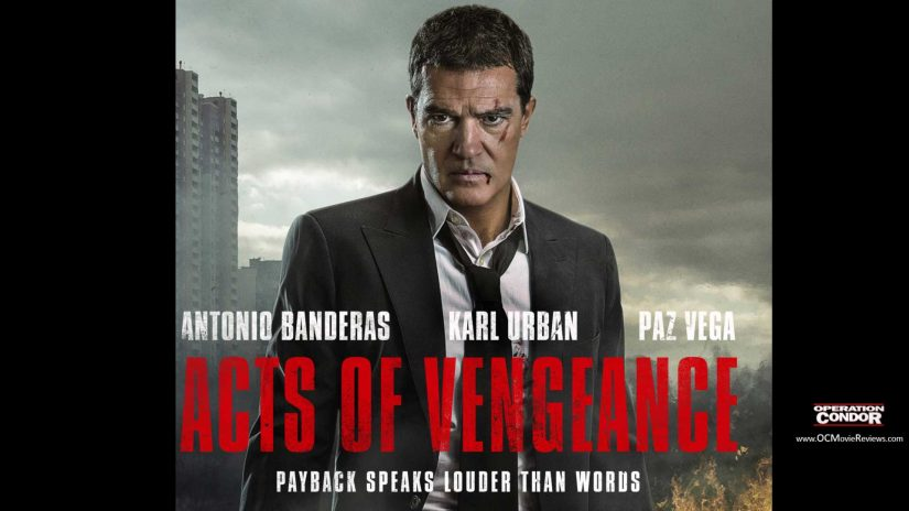 Acts Of Vengeance Review - OC Movie Reviews - Movie Reviews, Movie News, Documentary Reviews, Short Films, Short Film Reviews, Trailers, Movie Trailers, Interviews, film reviews, film news, hollywood, indie films, documentaries