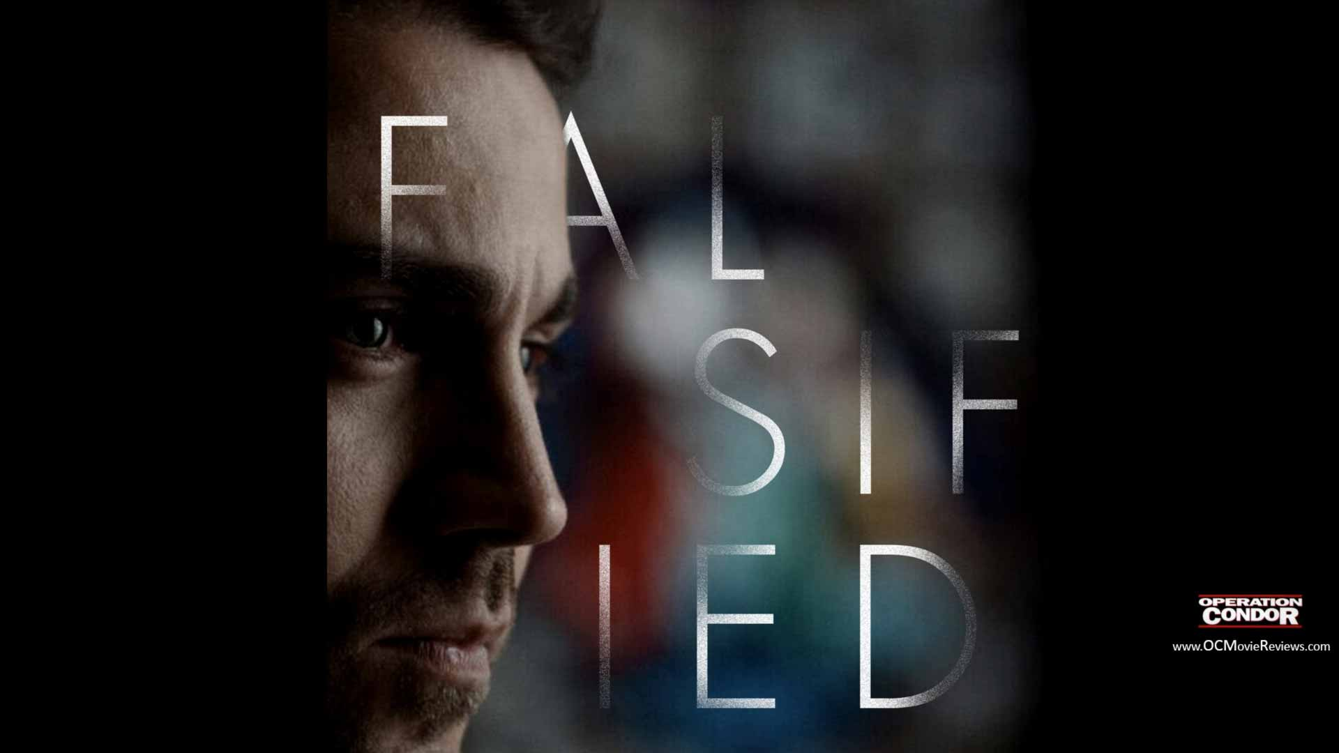 Falsified Short Film Review - OC Movie Reviews - Movie Reviews, Movie News, Documentary Reviews, Short Films, Short Film Reviews, Trailers, Movie Trailers, Interviews, film reviews, film news, hollywood, indie films, documentaries