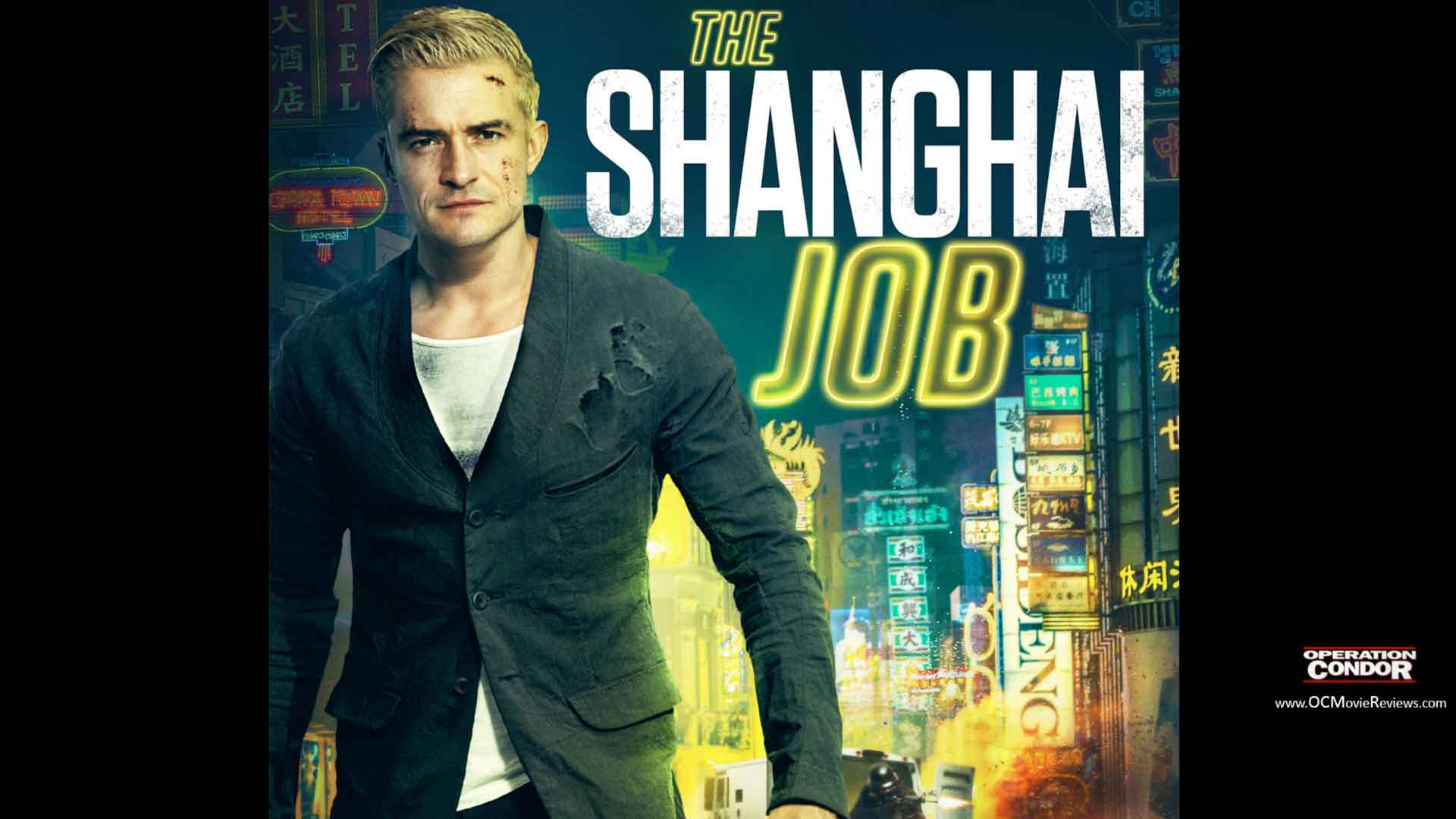 The Shanghai Job Trailer (AKA S.M.A.R.T. Chase) – Orlando Bloom Turns Action Hero - OC Movie Reviews - Movie Reviews, Movie News, Documentary Reviews, Short Films, Short Film Reviews, Trailers, Movie Trailers, Interviews, film reviews, film news, hollywood, indie films, documentaries