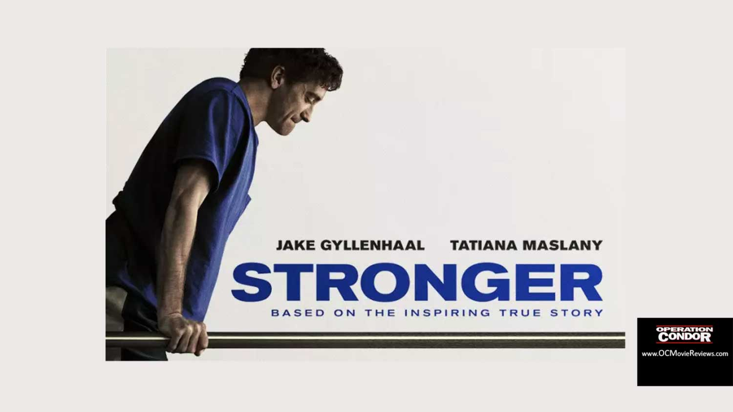 Stronger Review – A Truly Emotional Story - OC Movie Reviews - Movie Reviews, Movie News, Documentary Reviews, Short Films, Short Film Reviews, Trailers, Movie Trailers, Interviews, film reviews, film news, hollywood, indie films, documentaries