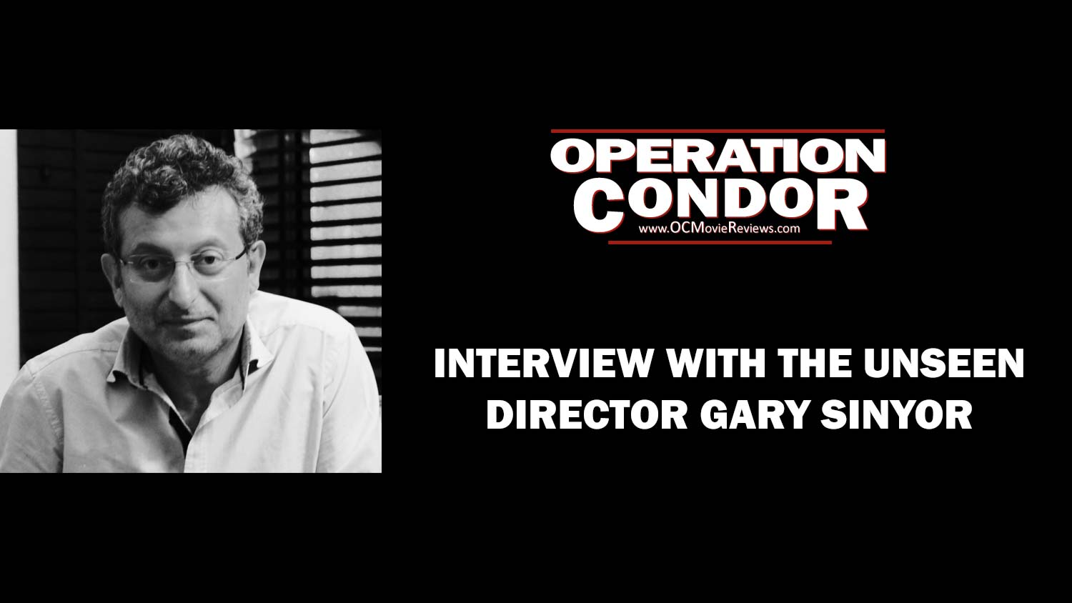 Interview With Director Gary Sinyor - OC Movie Reviews - Movie Reviews, Movie News, Documentary Reviews, Short Films, Short Film Reviews, Trailers, Movie Trailers, Interviews, film reviews, film news, hollywood, indie films, documentaries