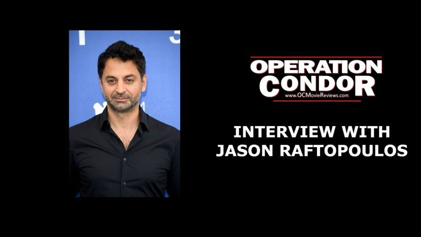 Interview With Jason Raftopoulos - OC Movie Reviews - Movie Reviews, Movie News, Documentary Reviews, Short Films, Short Film Reviews, Trailers, Movie Trailers, Interviews, film reviews, film news, hollywood, indie films, documentaries