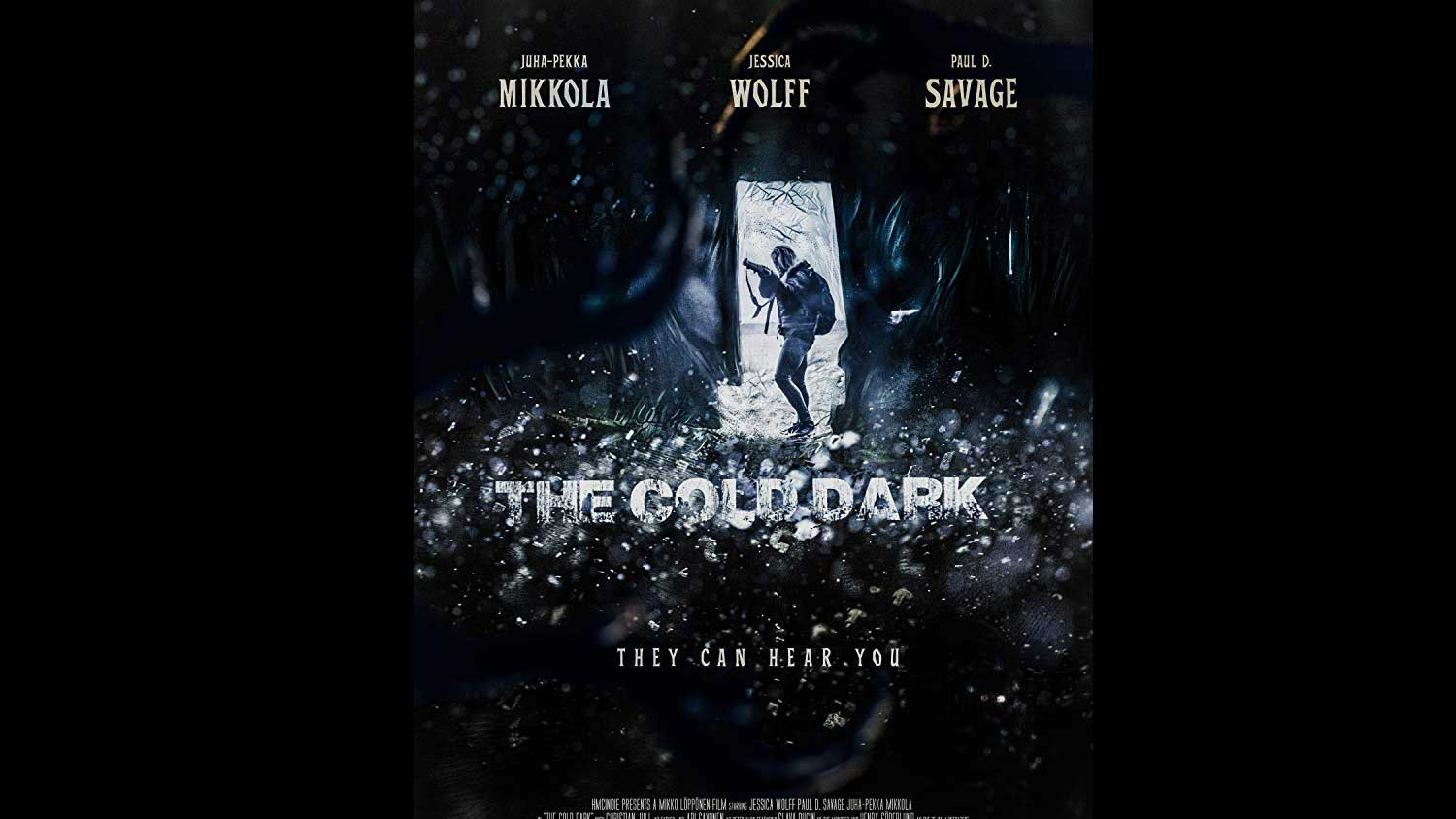 The Cold Dark Review - OC Movie Reviews - Movie Reviews, Movie News, Documentary Reviews, Short Films, Short Film Reviews, Trailers, Movie Trailers, Interviews, film reviews, film news, hollywood, indie films, documentaries