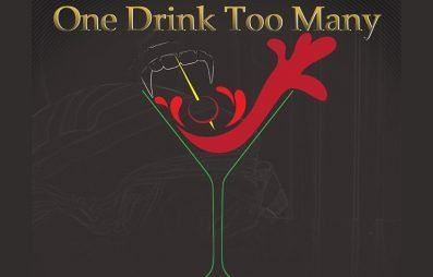 One Drink Too Many Review - OC Movie Reviews - Movie Reviews, TV Reviews, Streaming Reviews, Amazon Prime, Netflix, Apple TV, Movie News, Documentary Reviews, Short Films, Short Film Reviews, Trailers, Movie Trailers, Interviews, film reviews, film news, hollywood, indie films, documentaries, TV shows
