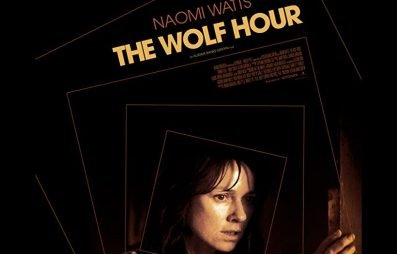 The Wolf Hour Review - OC Movie Reviews - Movie Reviews, TV Reviews, Streaming Reviews, Amazon Prime, Netflix, Apple TV, Movie News, Documentary Reviews, Short Films, Short Film Reviews, Trailers, Movie Trailers, Interviews, film reviews, film news, hollywood, indie films, documentaries, TV shows